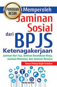 panduan-resmi-memperoleh-jaminan-sosial-dari-bpjs-ketenagakerjaan
