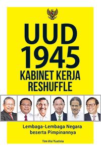 uud-1945-&-kabinet-kerja-reshuffle