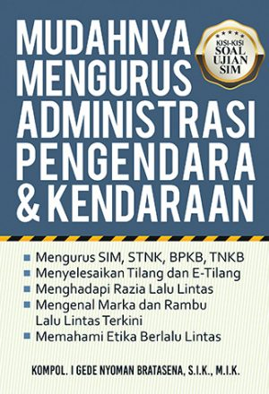 Cover-Mudahnya-Mengurus-Administrasi-Pengendara-&-Kendaraan-depan