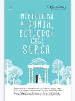 menikahimu di dunia berjodoh hingga surga