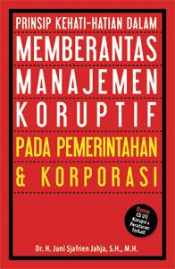 3memberantas-manajemen-koruptif